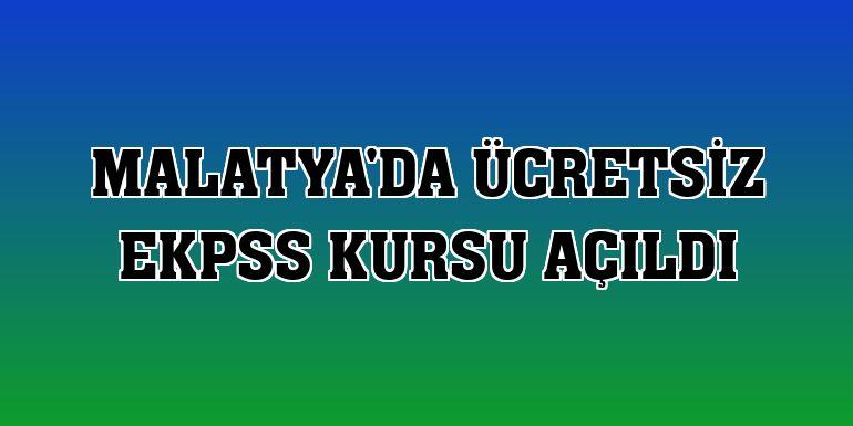 Malatya'da ücretsiz EKPSS kursu açıldı
