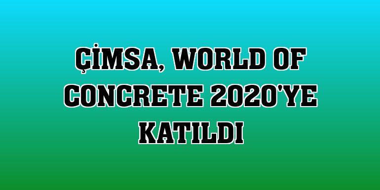Çimsa, World of Concrete 2020'ye katıldı