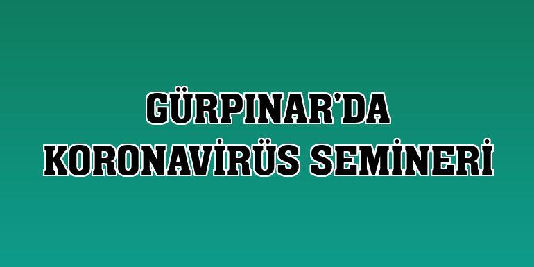 Gürpınar'da koronavirüs semineri
