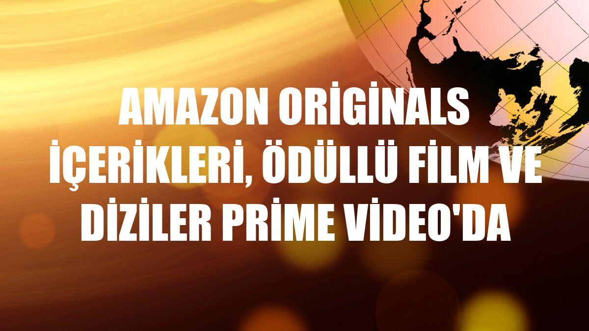 Amazon Originals içerikleri, ödüllü film ve diziler Prime Video'da