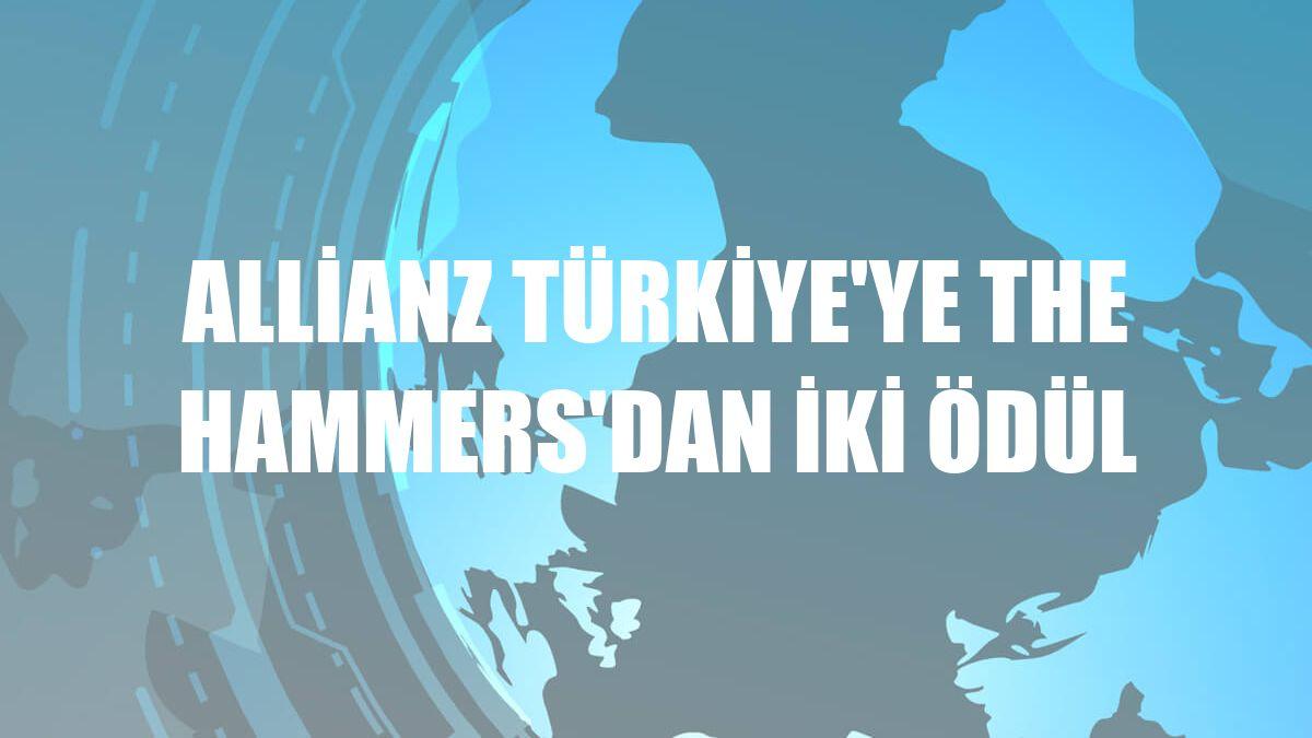 Allianz Türkiye'ye The Hammers'dan iki ödül