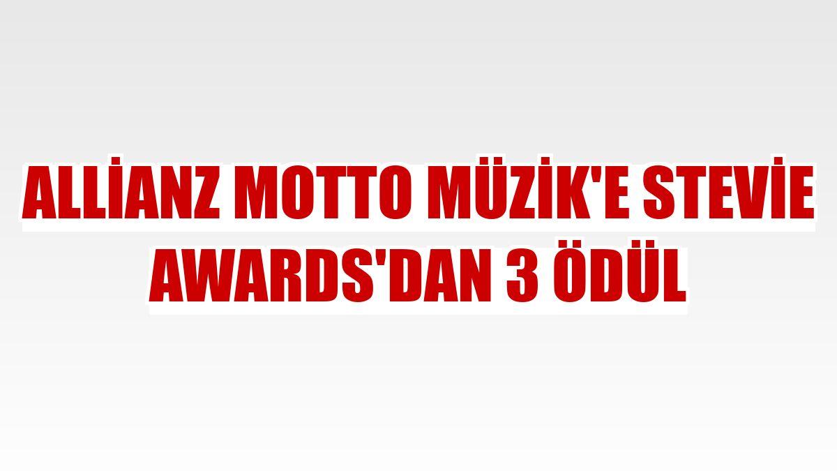 Allianz Motto Müzik'e Stevie Awards'dan 3 ödül