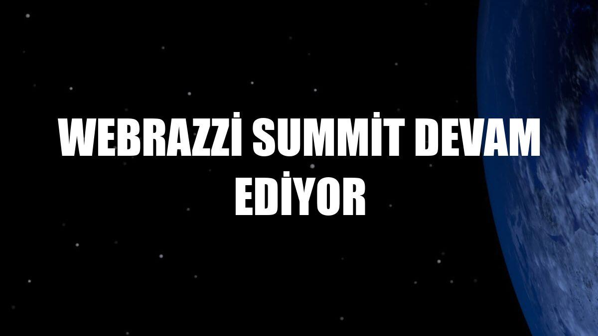 Webrazzi Summit devam ediyor