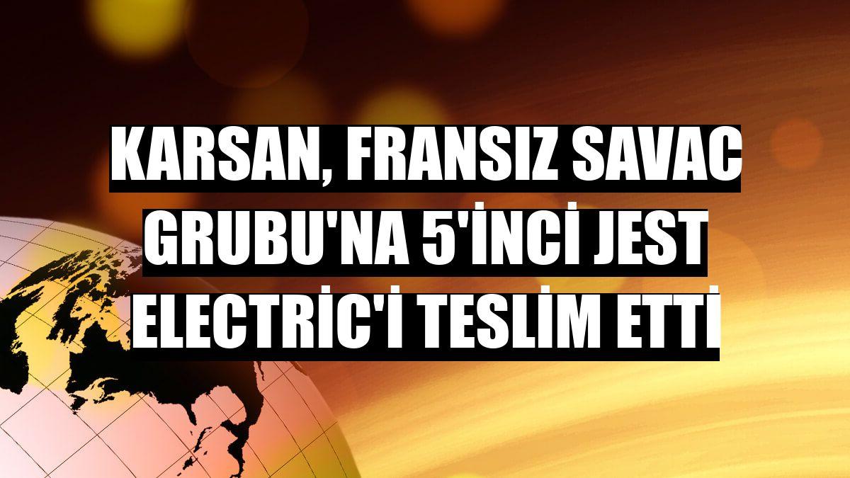 Karsan, Fransız SAVAC Grubu'na 5'inci Jest Electric'i teslim etti