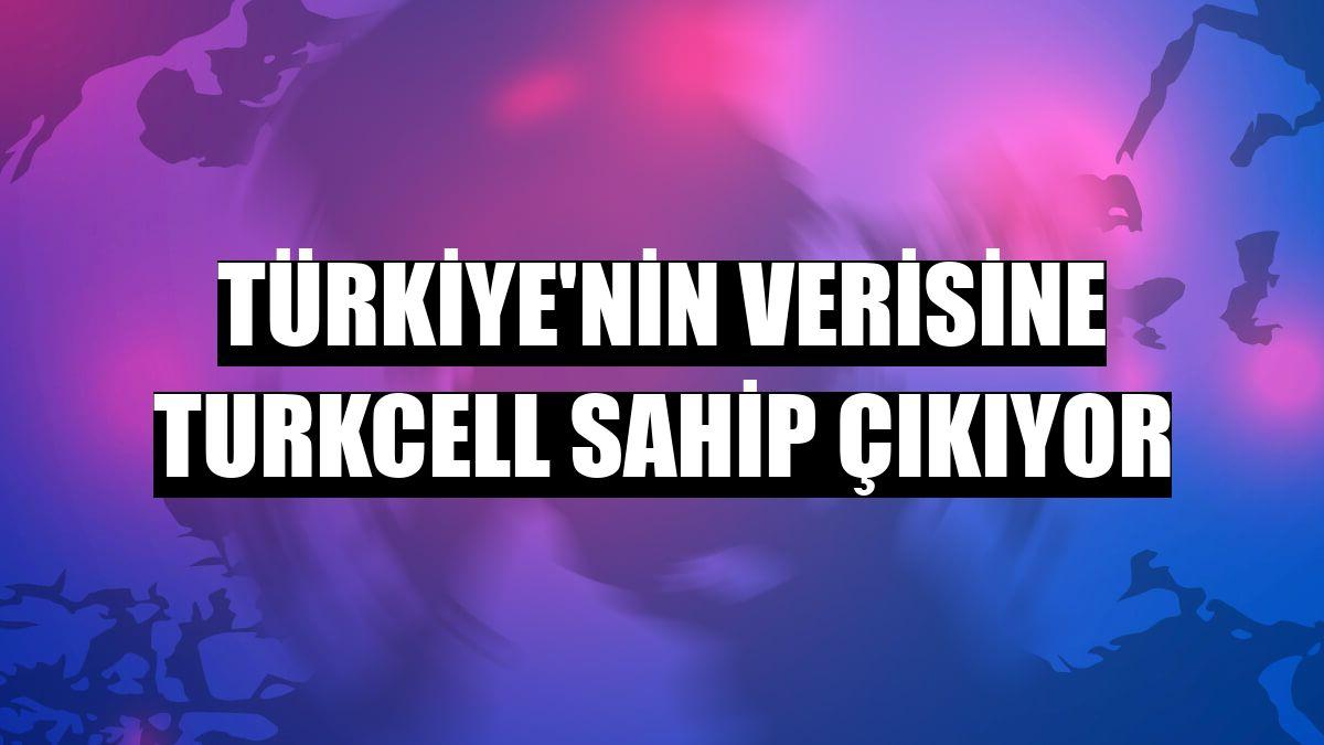 Türkiye'nin verisine Turkcell sahip çıkıyor
