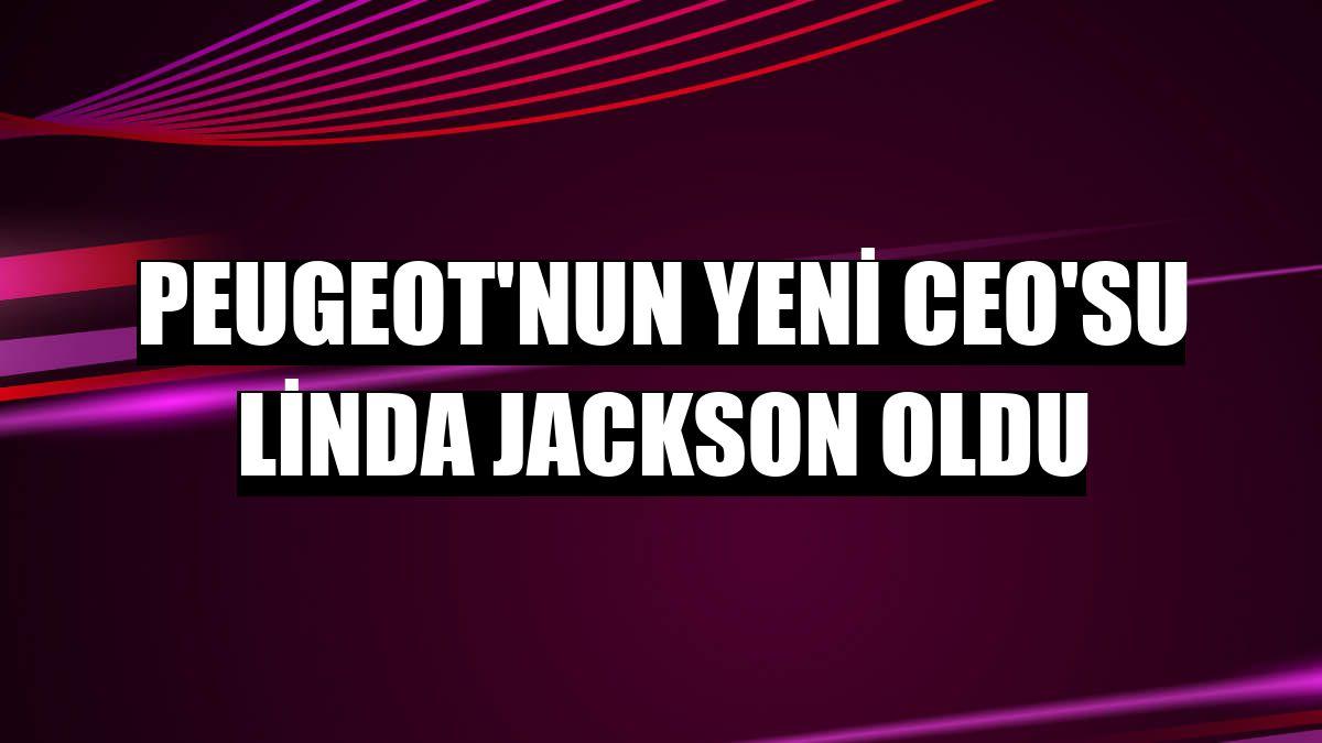 Peugeot'nun yeni CEO'su Linda Jackson oldu