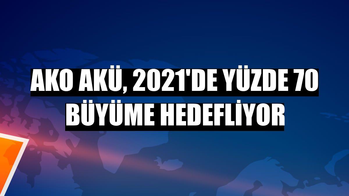 AKO Akü, 2021'de yüzde 70 büyüme hedefliyor
