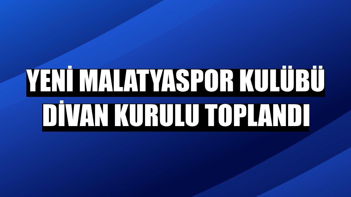 Yeni Malatyaspor Kulübü Divan Kurulu toplandı