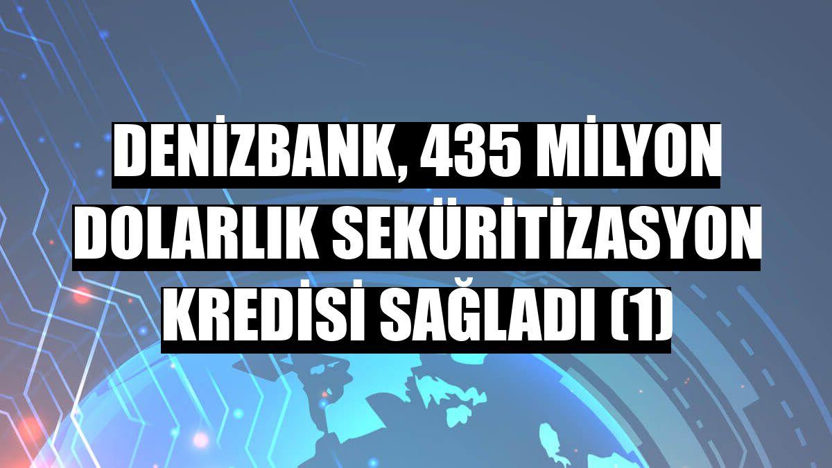 DenizBank, 435 milyon dolarlık seküritizasyon kredisi sağladı (1)
