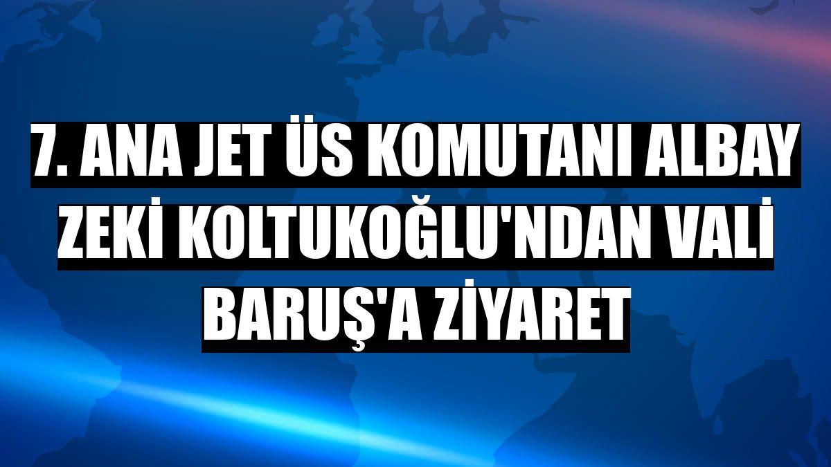 7. Ana Jet Üs Komutanı Albay Zeki Koltukoğlu'ndan Vali Baruş'a ziyaret