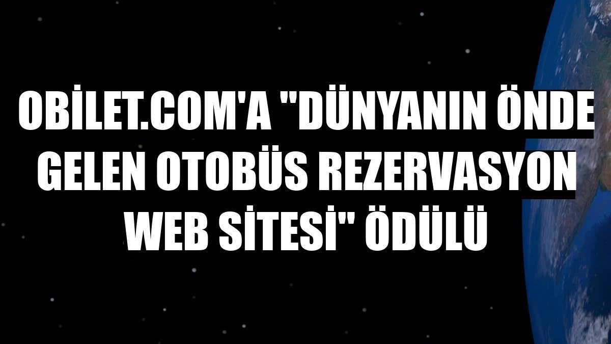"""obilet.com'a """"Dünyanın Önde Gelen Otobüs Rezervasyon Web Sitesi"""" ödülü"""