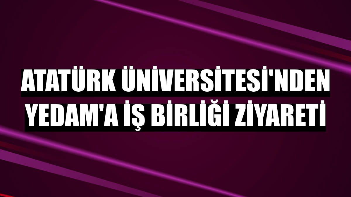 Atatürk Üniversitesi'nden YEDAM'a iş birliği ziyareti