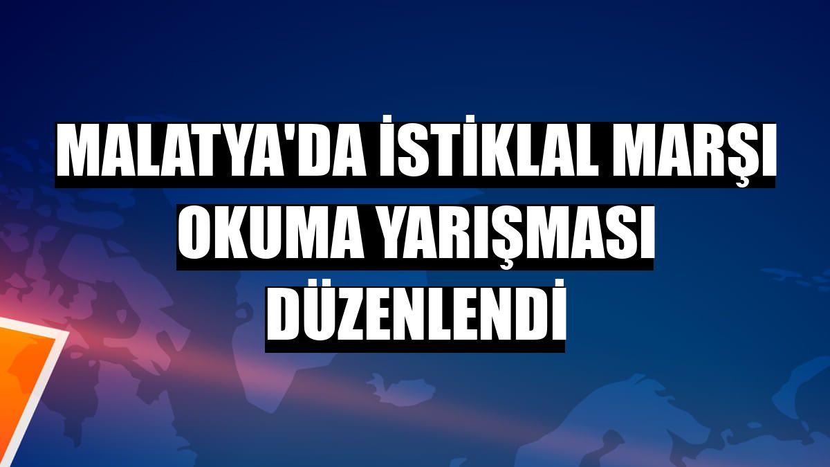Malatya'da İstiklal Marşı okuma yarışması düzenlendi