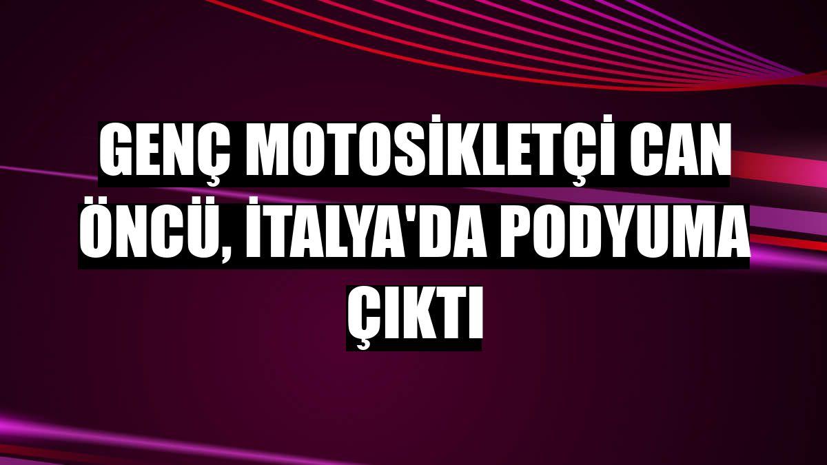 Genç motosikletçi Can Öncü, İtalya'da podyuma çıktı