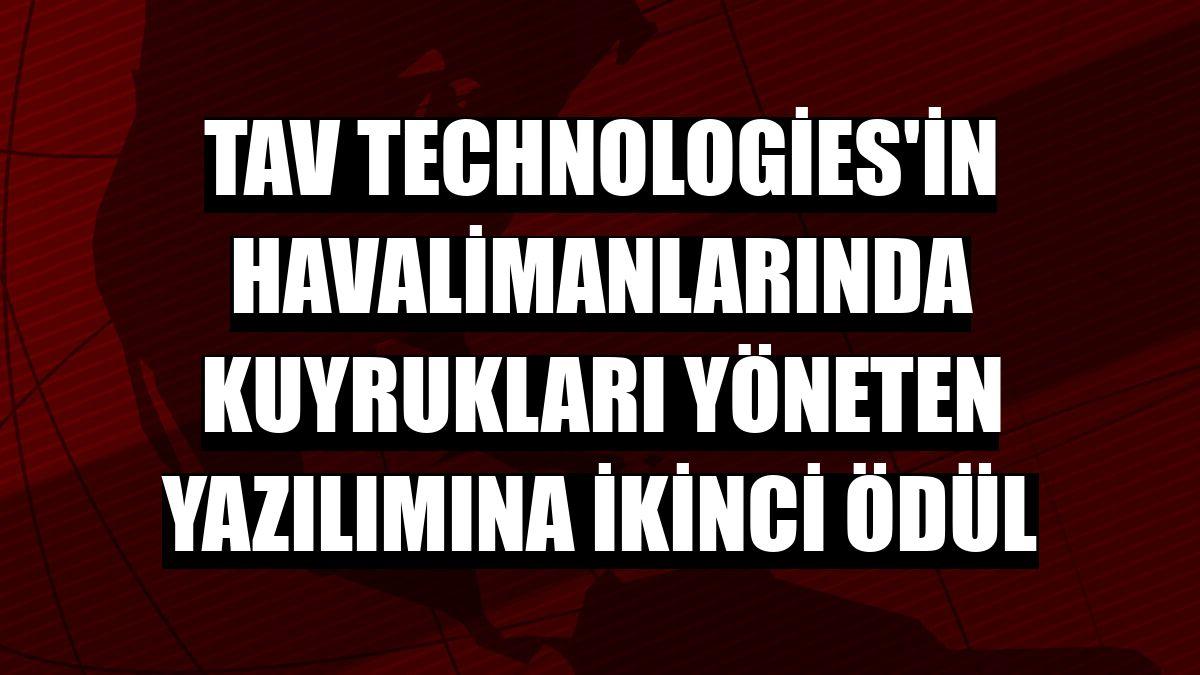TAV Technologies'in havalimanlarında kuyrukları yöneten yazılımına ikinci ödül