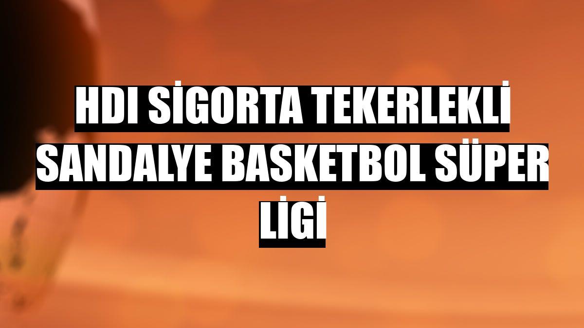 HDI Sigorta Tekerlekli Sandalye Basketbol Süper Ligi