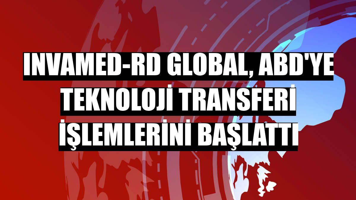Invamed-RD Global, ABD'ye teknoloji transferi işlemlerini başlattı