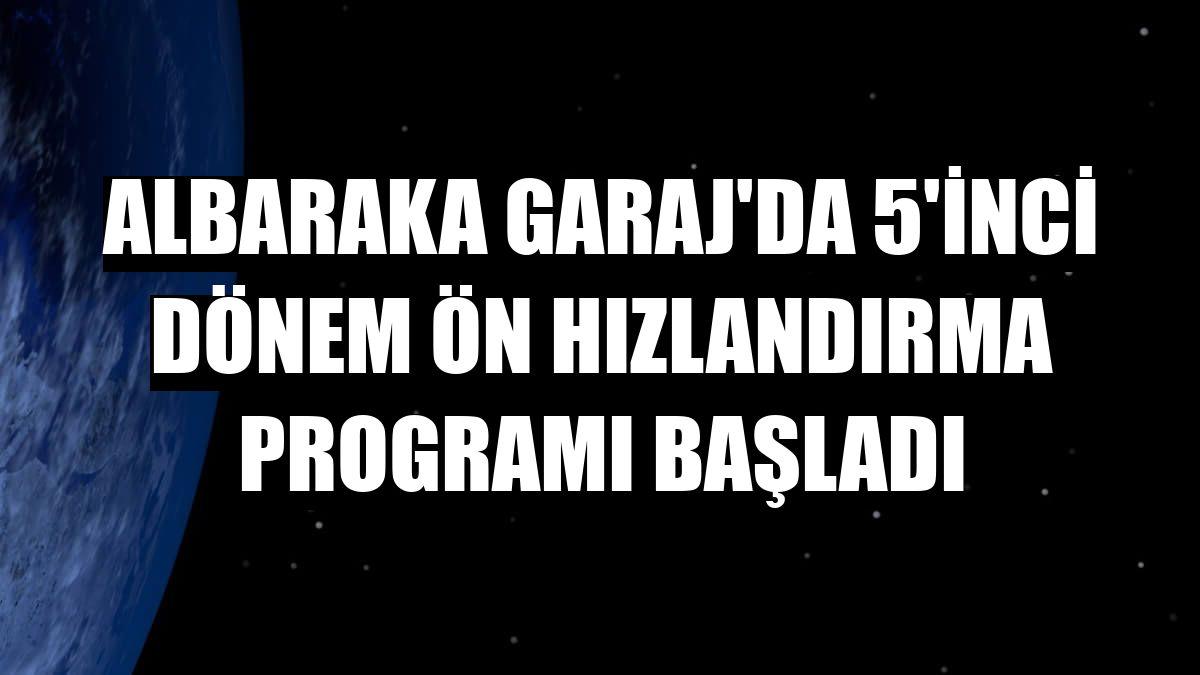 Albaraka Garaj'da 5'inci dönem ön hızlandırma programı başladı