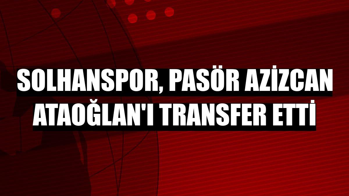 Solhanspor, pasör Azizcan Ataoğlan'ı transfer etti
