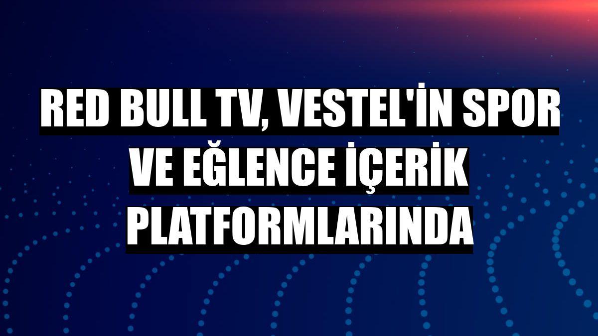 Red Bull TV, Vestel'in spor ve eğlence içerik platformlarında