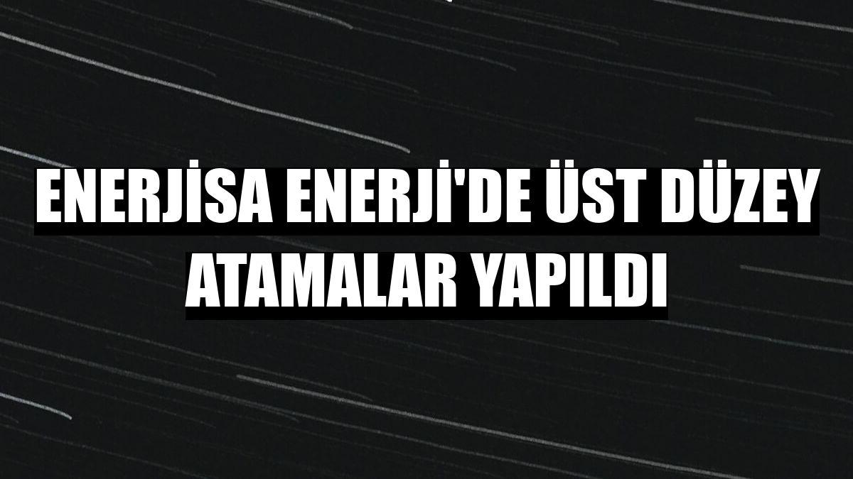 Enerjisa Enerji'de üst düzey atamalar yapıldı
