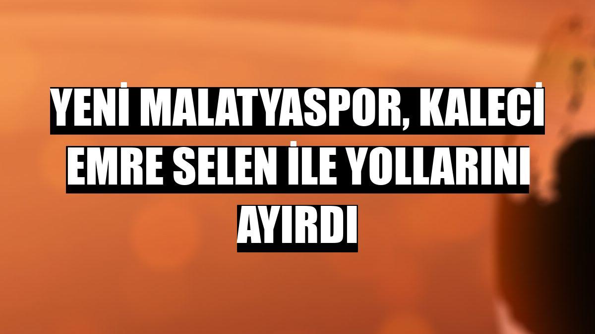Yeni Malatyaspor, kaleci Emre Selen ile yollarını ayırdı