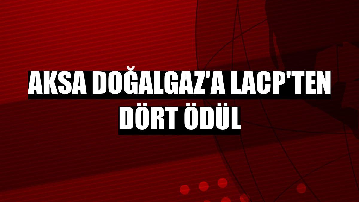 Aksa Doğalgaz'a LACP'ten dört ödül