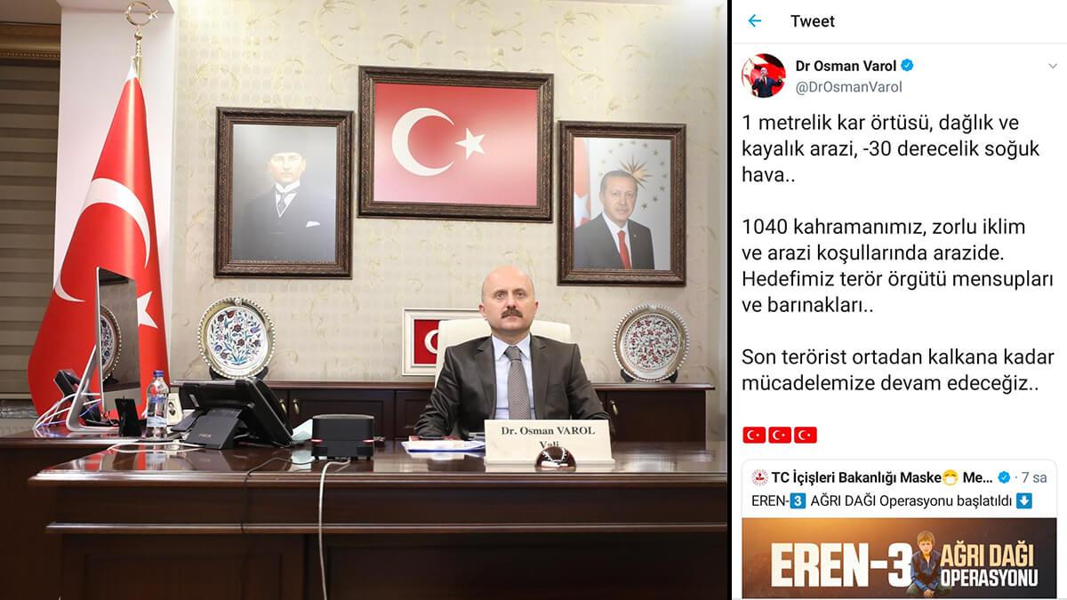 Ağrı Valisi Varol'dan 'Eren-3 Ağrı Dağı' Operasyonu açıklaması