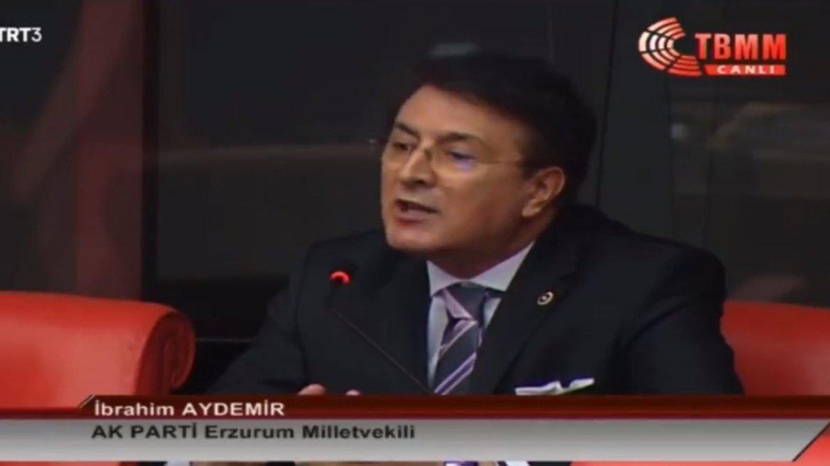 Aydemir TBMM'de Erzurum ilçelerini örnek gösterdi