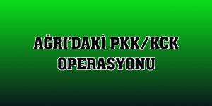 Ağrı'daki PKK/KCK operasyonu