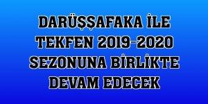 Darüşşafaka ile Tekfen 2019-2020 sezonuna birlikte devam edecek