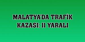 Malatya'da trafik kazası: 11 yaralı