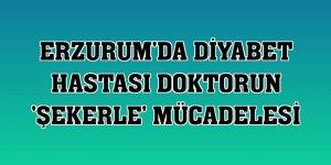 Erzurum'da diyabet hastası doktorun 'şekerle' mücadelesi