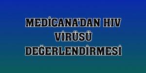 Medicana'dan HIV virüsü değerlendirmesi