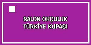 Salon Okçuluk Türkiye Kupası