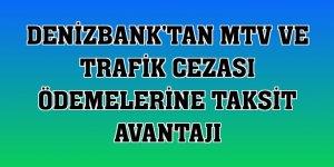 DenizBank'tan MTV ve trafik cezası ödemelerine taksit avantajı