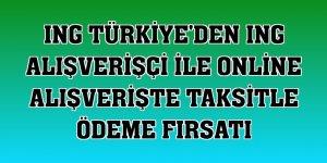 ING Türkiye'den ING Alışverişçi ile online alışverişte taksitle ödeme fırsatı