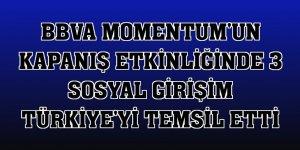 BBVA Momentum'un kapanış etkinliğinde 3 sosyal girişim Türkiye'yi temsil etti
