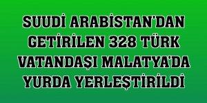 Suudi Arabistan'dan getirilen 328 Türk vatandaşı Malatya'da yurda yerleştirildi