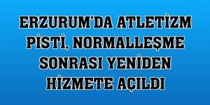 Erzurum'da atletizm pisti, normalleşme sonrası yeniden hizmete açıldı