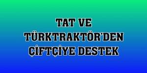 Tat ve TürkTraktör'den çiftçiye destek