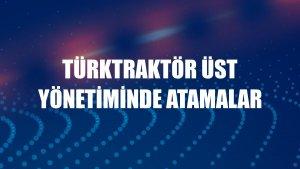 TürkTraktör üst yönetiminde atamalar