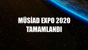 MÜSİAD EXPO 2020 tamamlandı