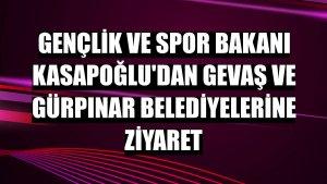 Gençlik ve Spor Bakanı Kasapoğlu'dan Gevaş ve Gürpınar belediyelerine ziyaret