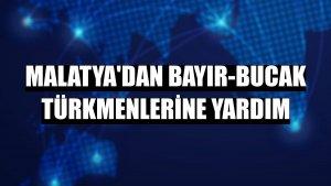 Malatya'dan Bayır-Bucak Türkmenlerine yardım