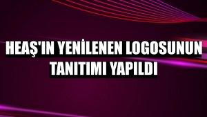 HEAŞ'ın yenilenen logosunun tanıtımı yapıldı