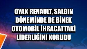 Oyak Renault, salgın döneminde de binek otomobil ihracattaki liderliğini korudu