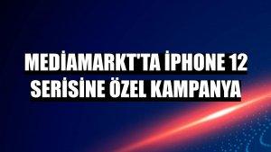 MediaMarkt'ta iPhone 12 serisine özel kampanya