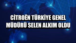 Citroën Türkiye Genel Müdürü Selen Alkım oldu