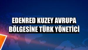 Edenred Kuzey Avrupa bölgesine Türk yönetici